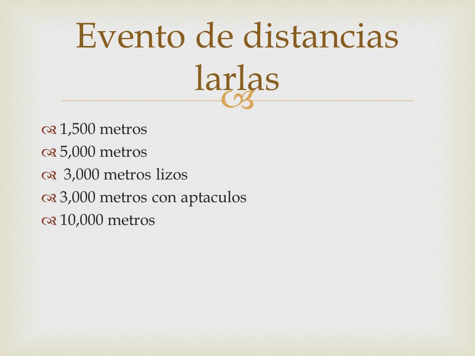 Evento de distancias larlas