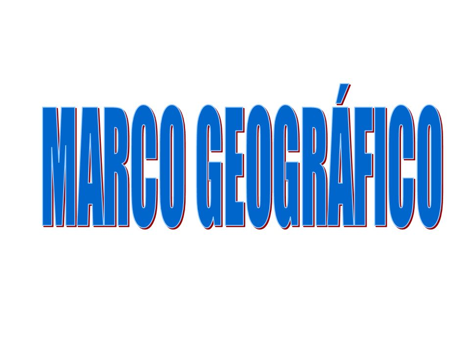 MARCO GEOGRÁFICO