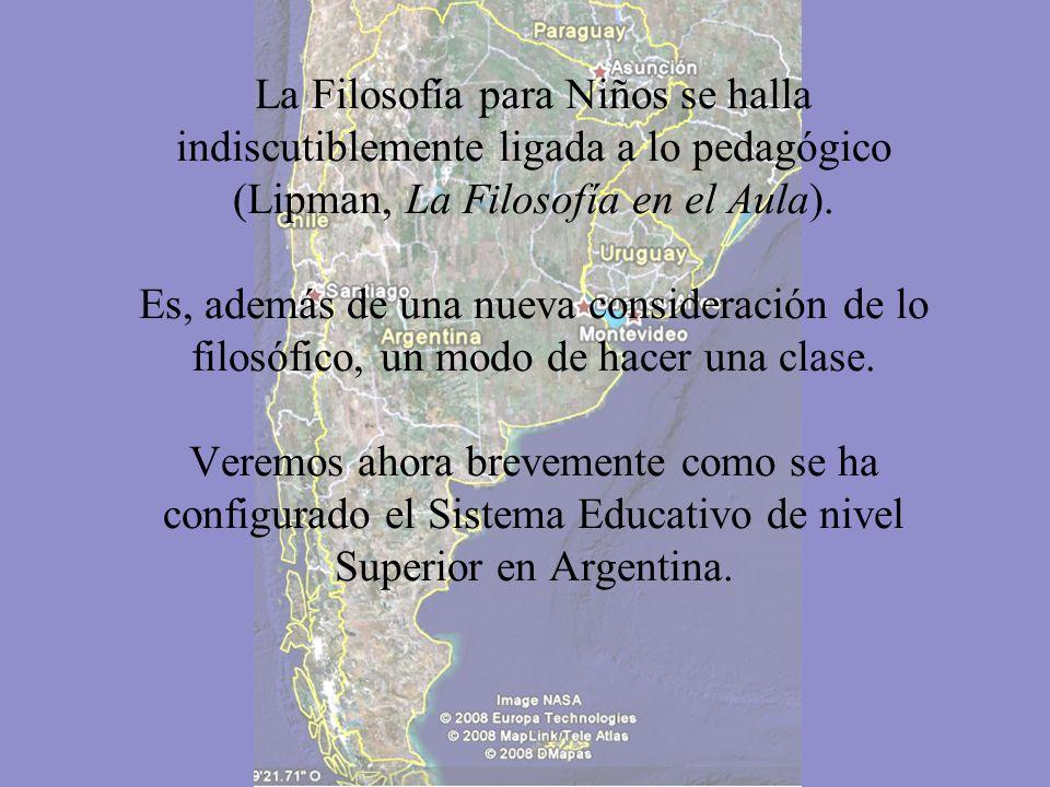 La Filosofía para Niños se halla indiscutiblemente ligada a lo pedagógico (Lipman, La Filosofía en el Aula).