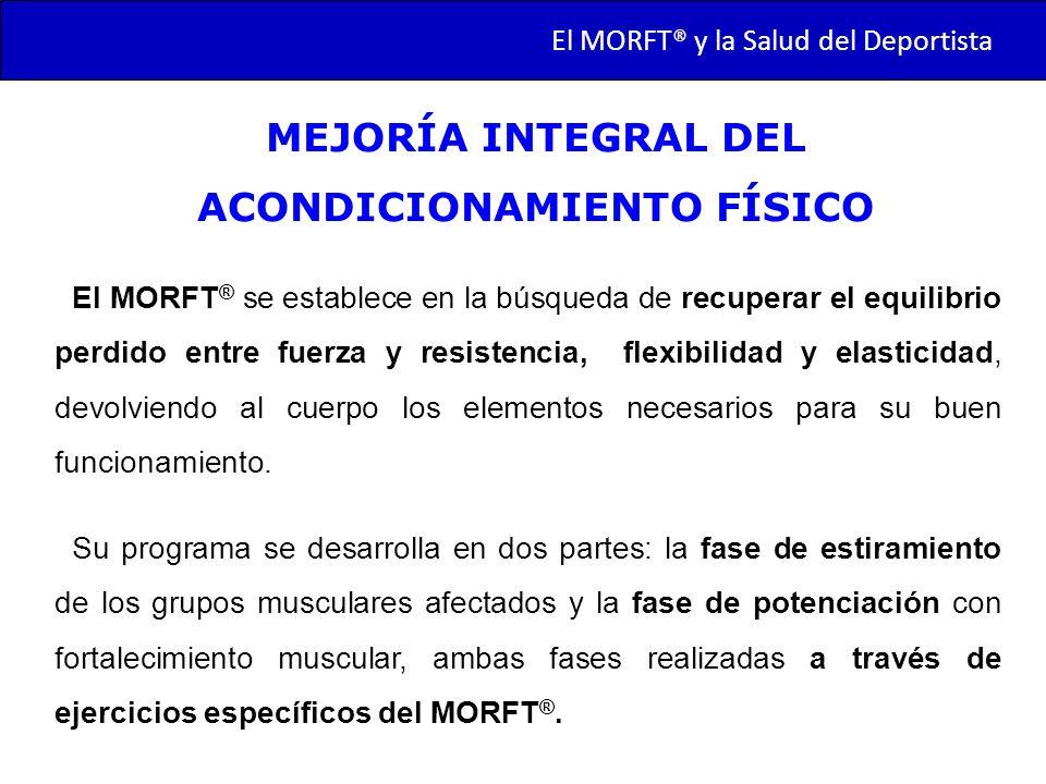 MEJORÍA INTEGRAL DEL ACONDICIONAMIENTO FÍSICO