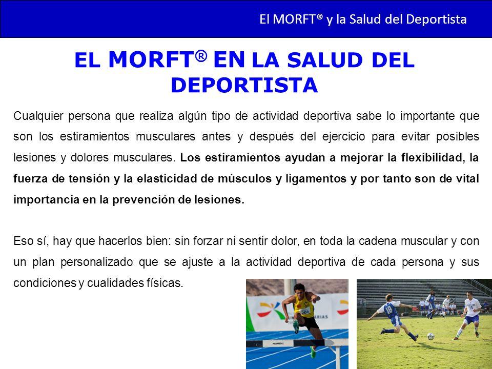EL MORFT® EN LA SALUD DEL