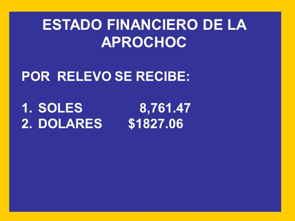 ESTADO FINANCIERO DE LA APROCHOC