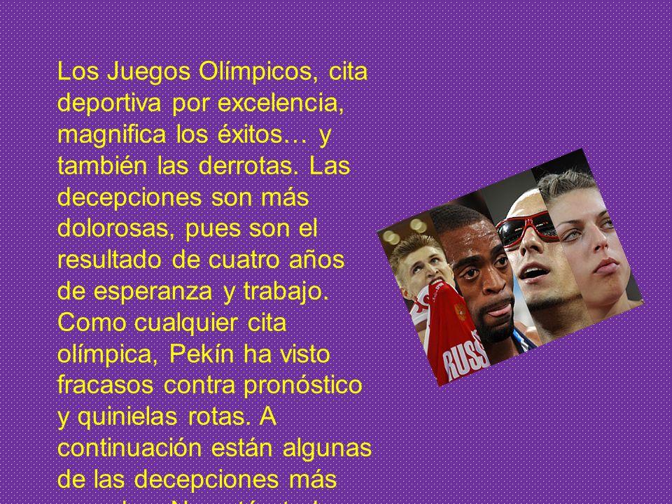 Los Juegos Olímpicos, cita deportiva por excelencia, magnifica los éxitos… y también las derrotas.