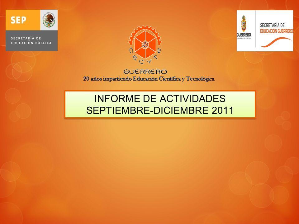 INFORME DE ACTIVIDADES SEPTIEMBRE-DICIEMBRE 2011