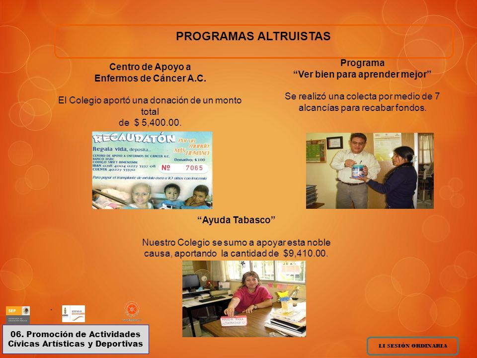 PROGRAMAS ALTRUISTAS Programa Centro de Apoyo a