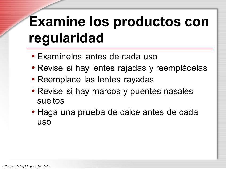 Examine los productos con regularidad