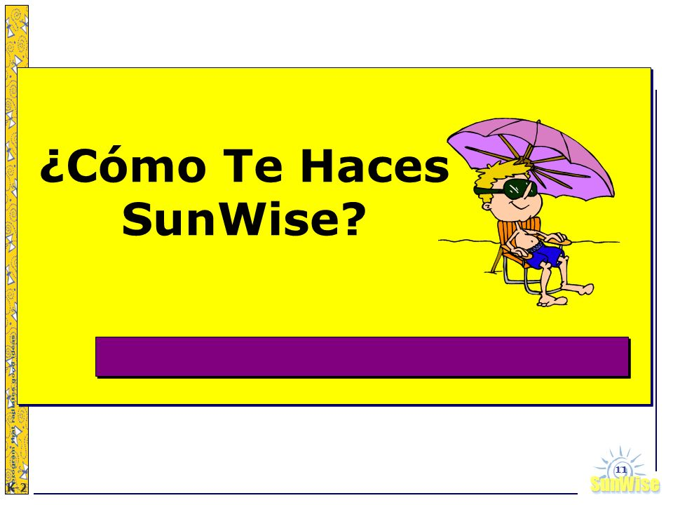 ¿Cómo Te Haces SunWise