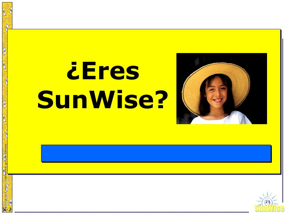 ¿Eres SunWise Introduction