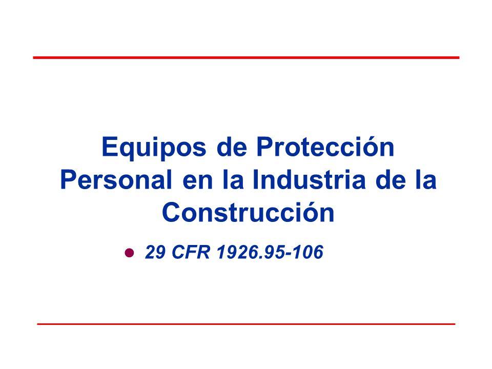 Equipos de Protección Personal en la Industria de la Construcción