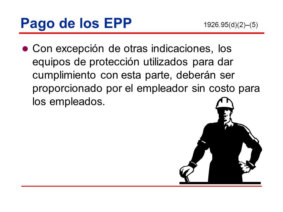 Pago de los EPP 1926.95(d)(2)–(5)