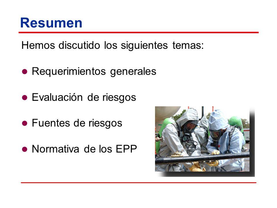 Resumen Hemos discutido los siguientes temas: Requerimientos generales