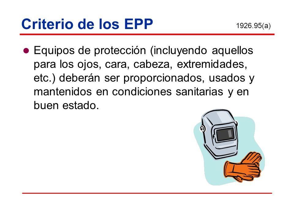 Criterio de los EPP 1926.95(a)