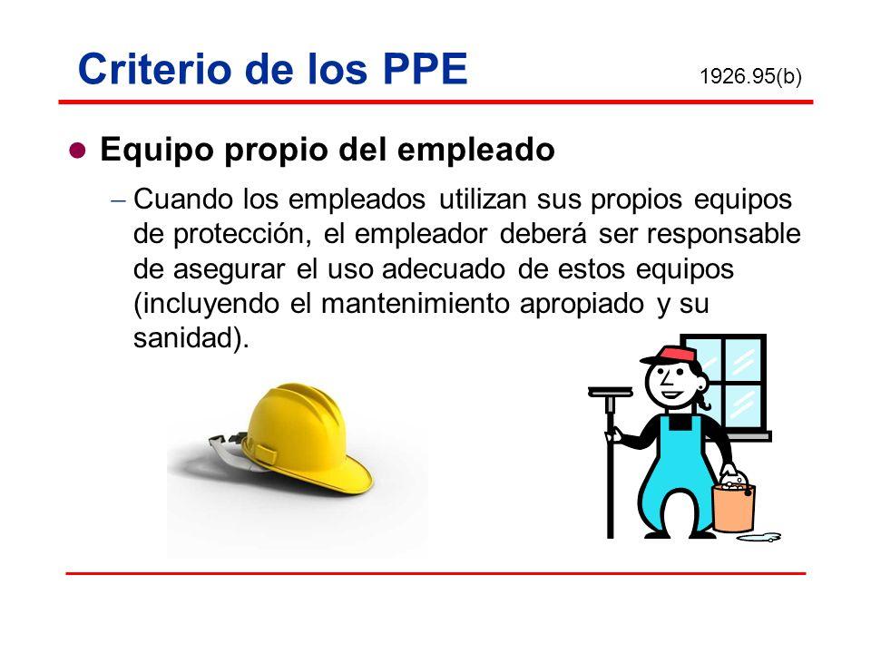 Criterio de los PPE Equipo propio del empleado
