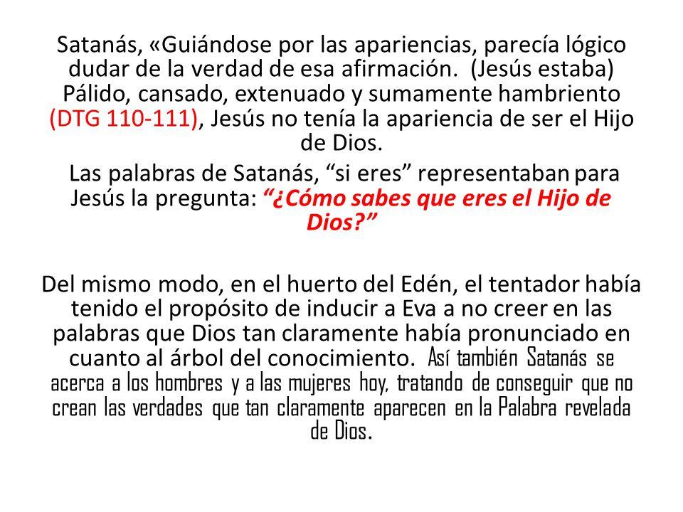 Satanás, «Guiándose por las apariencias, parecía lógico dudar de la verdad de esa afirmación.