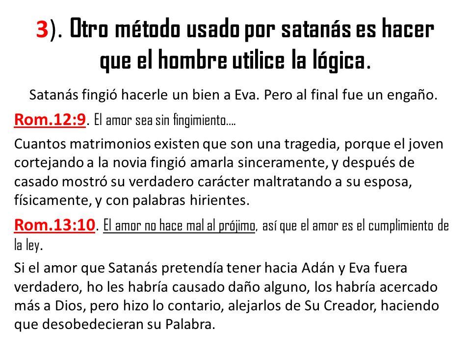 Satanás fingió hacerle un bien a Eva. Pero al final fue un engaño.