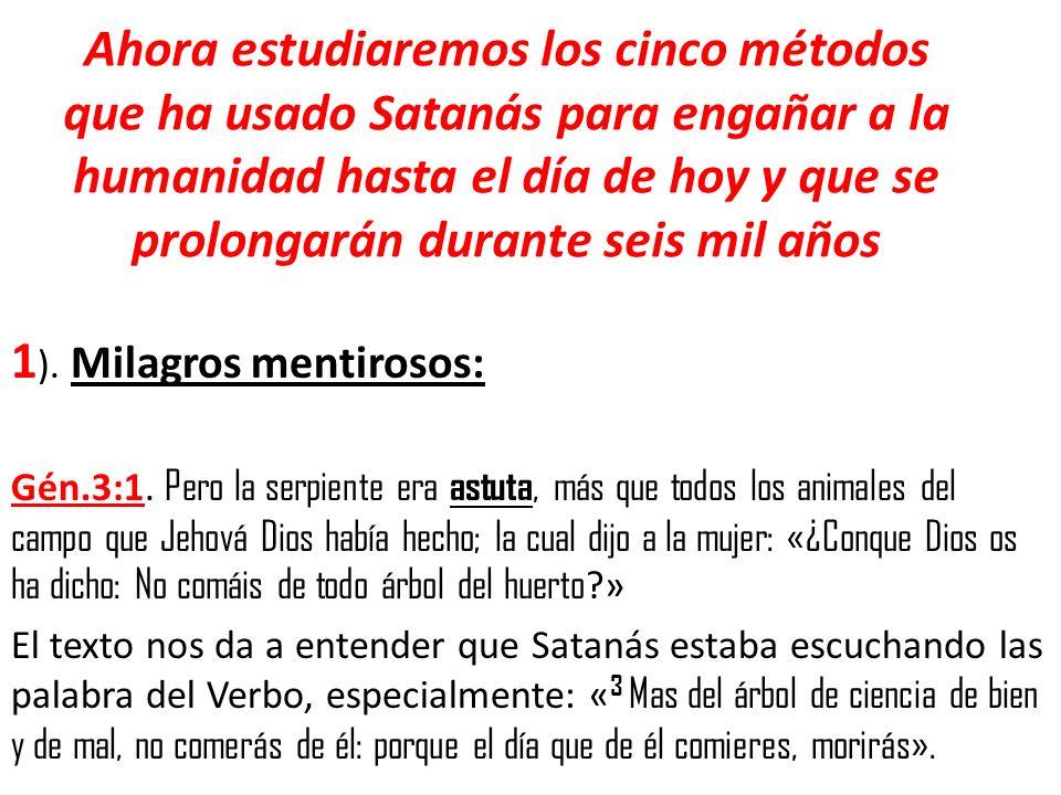 1). Milagros mentirosos: