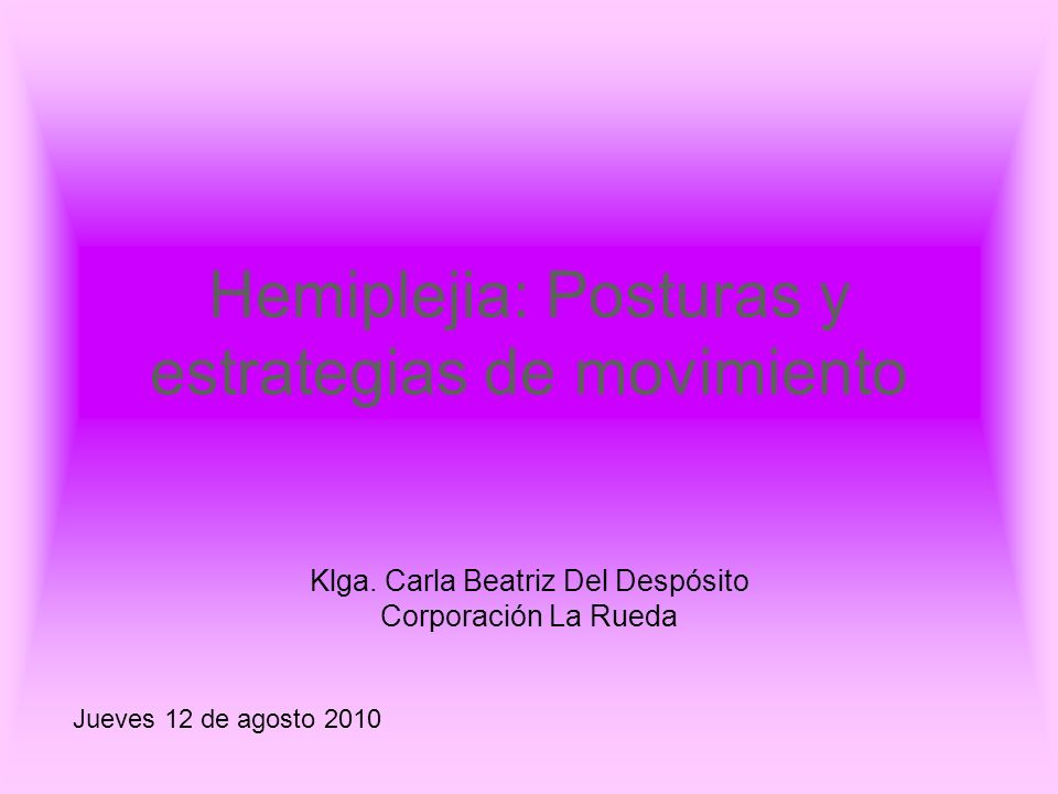 Hemiplejia: Posturas y estrategias de movimiento