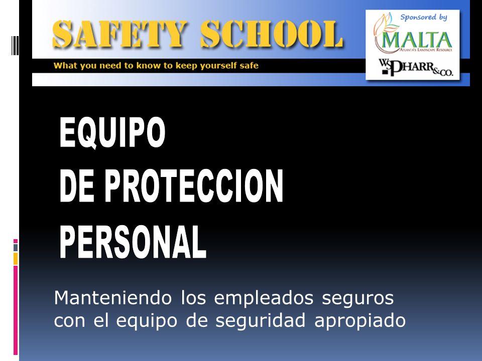 Manteniendo los empleados seguros con el equipo de seguridad apropiado