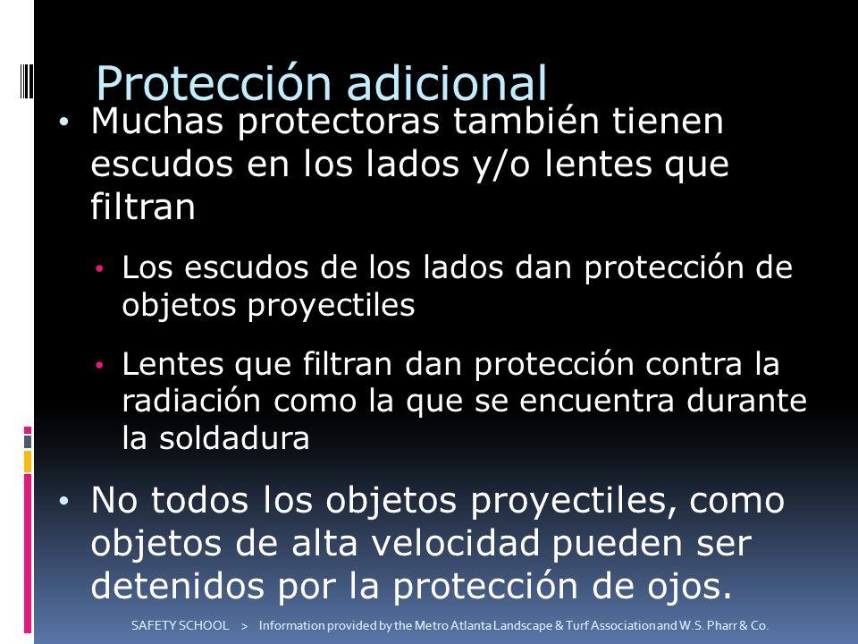 Protección adicional Muchas protectoras también tienen escudos en los lados y/o lentes que filtran.
