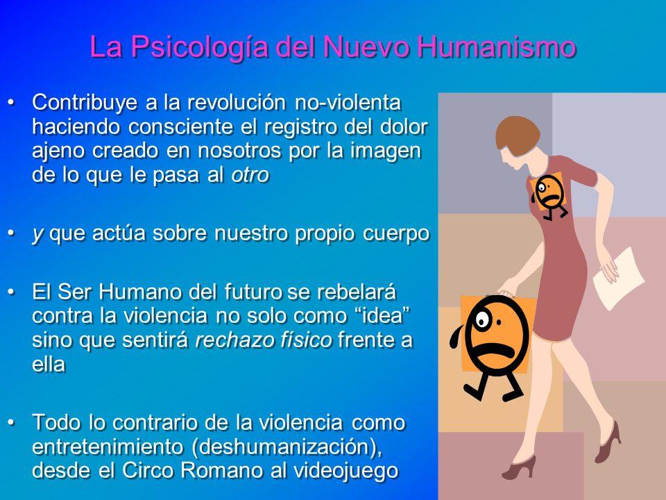 La Psicología del Nuevo Humanismo