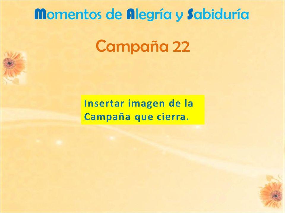 Campaña 22 Insertar imagen de la Campaña que cierra.