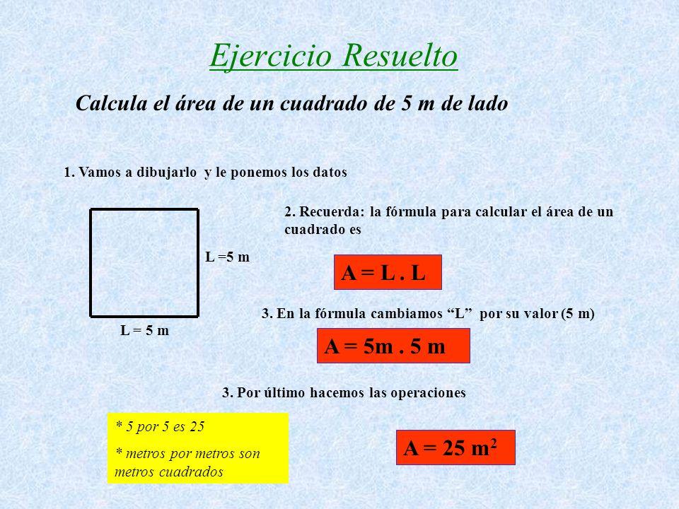 Ejercicio Resuelto Calcula el área de un cuadrado de 5 m de lado