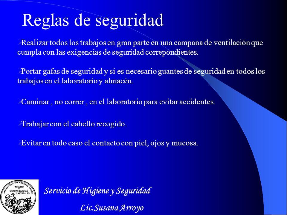 Reglas de seguridad Servicio de Higiene y Seguridad Lic.Susana Arroyo