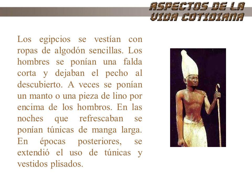 Los egipcios se vestían con ropas de algodón sencillas