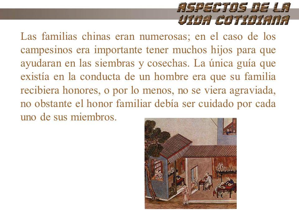Las familias chinas eran numerosas; en el caso de los campesinos era importante tener muchos hijos para que ayudaran en las siembras y cosechas.