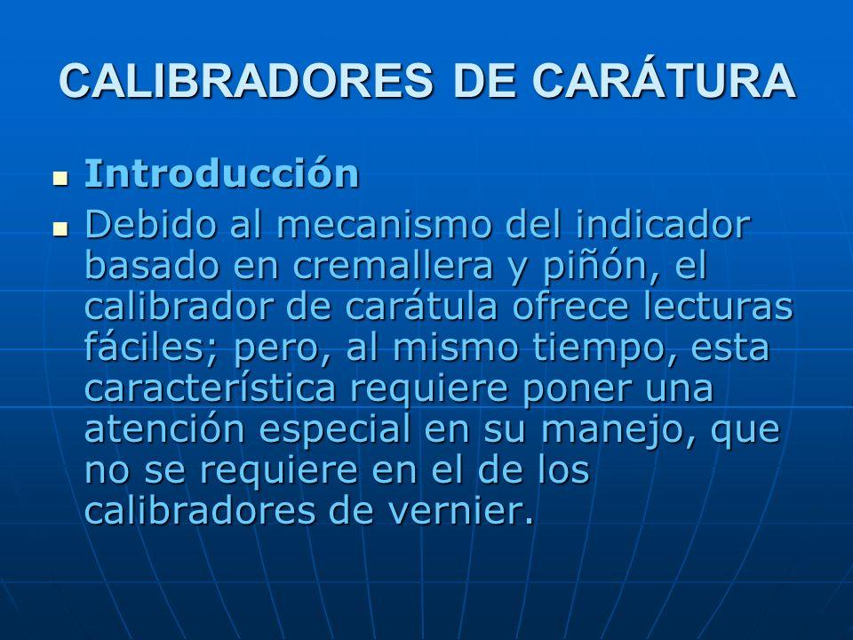 CALIBRADORES DE CARÁTURA