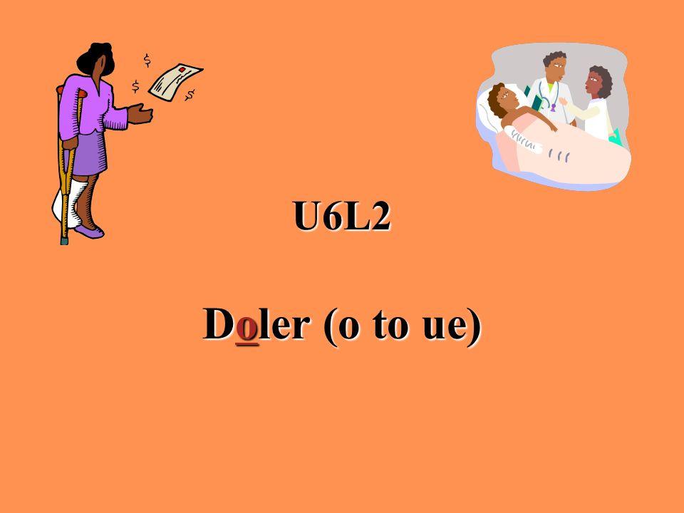 U6L2 Doler (o to ue)