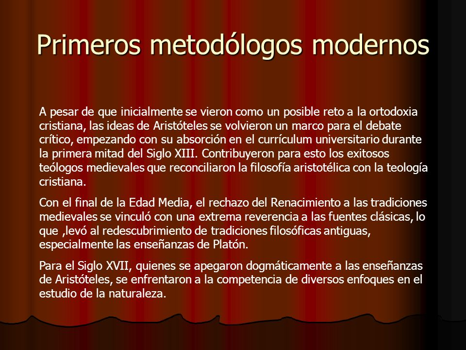 Primeros metodólogos modernos