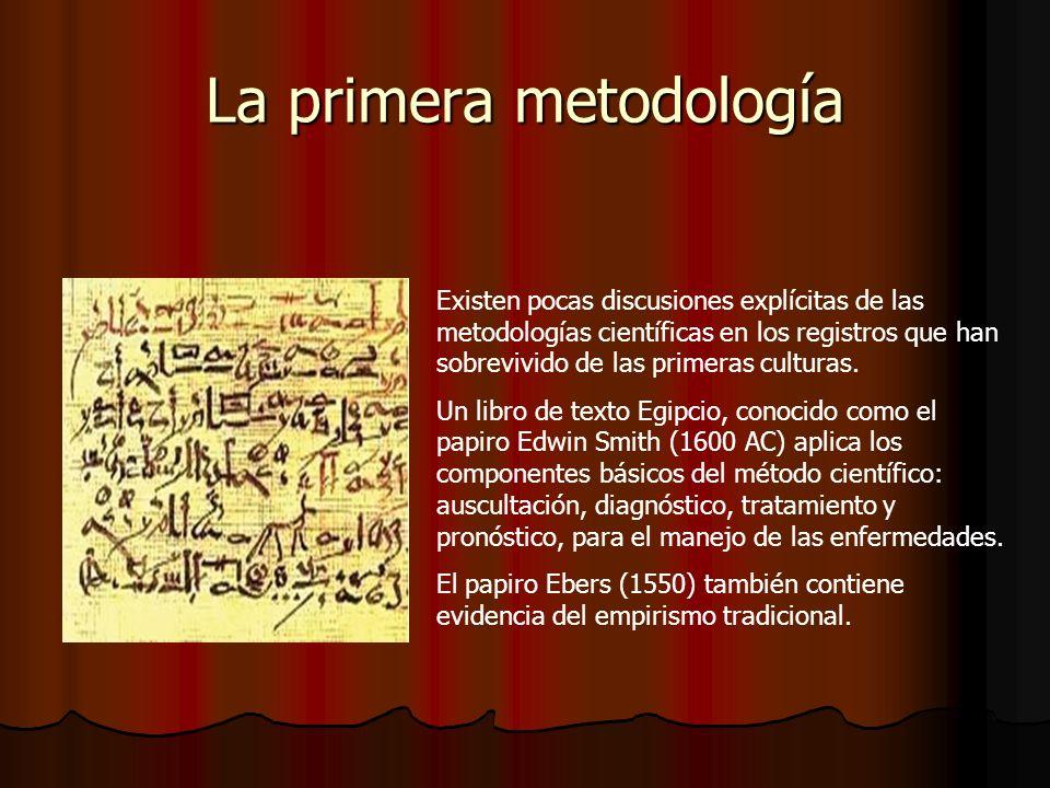 La primera metodología