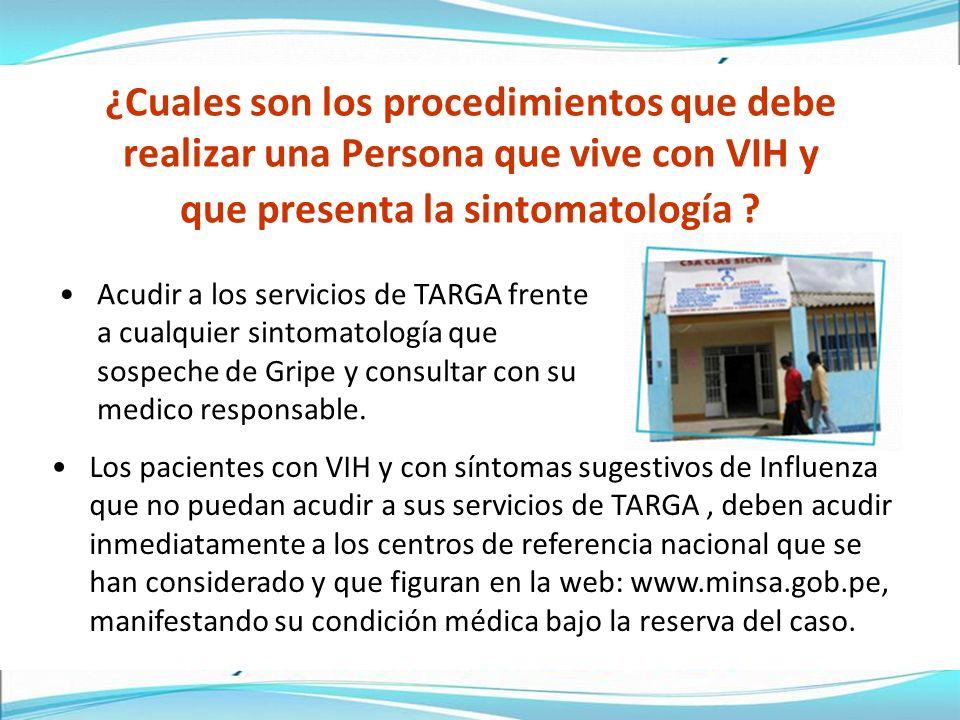 ¿Cuales son los procedimientos que debe realizar una Persona que vive con VIH y que presenta la sintomatología