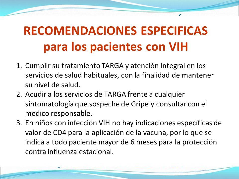RECOMENDACIONES ESPECIFICAS para los pacientes con VIH