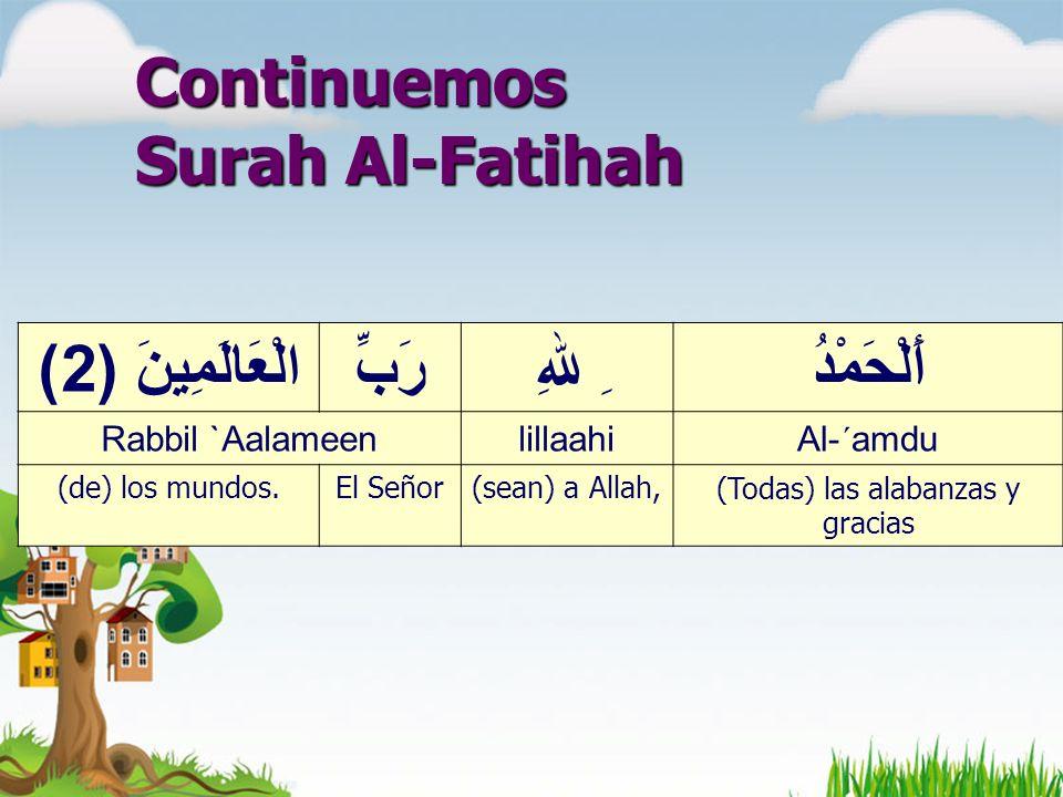 Continuemos Surah Al-Fatihah