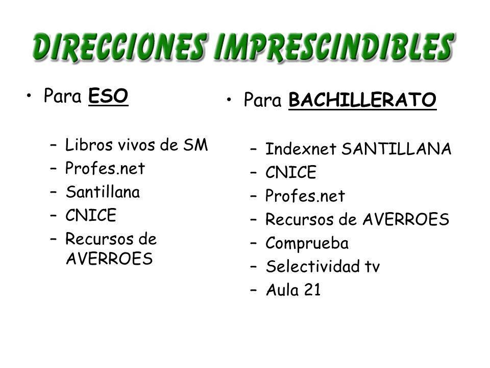 Para ESO Para BACHILLERATO Libros vivos de SM Indexnet SANTILLANA