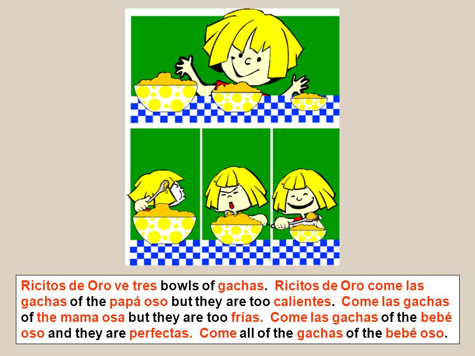 Ricitos de Oro ve tres bowls of gachas