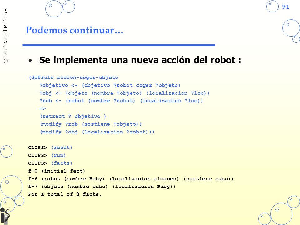 Podemos continuar… Se implementa una nueva acción del robot :