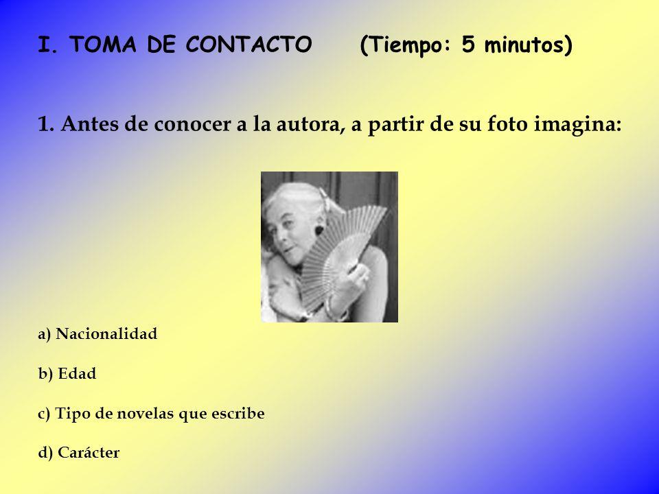 I. TOMA DE CONTACTO (Tiempo: 5 minutos)