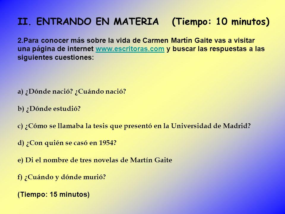 II. ENTRANDO EN MATERIA (Tiempo: 10 minutos) 2