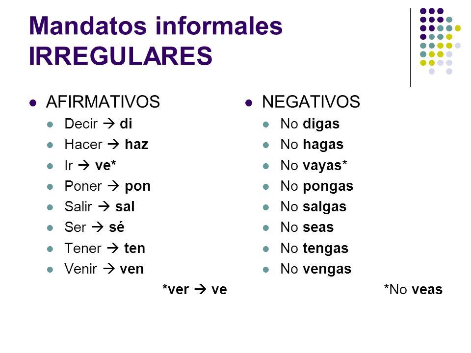 Mandatos informales IRREGULARES