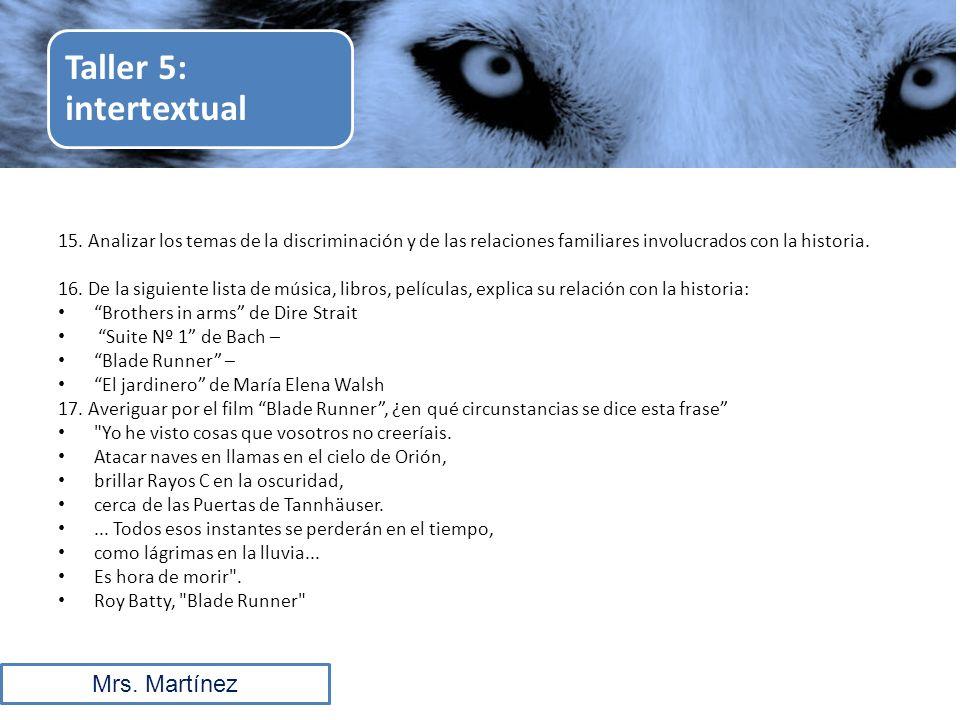 Taller 5: intertextual Mrs. Martínez