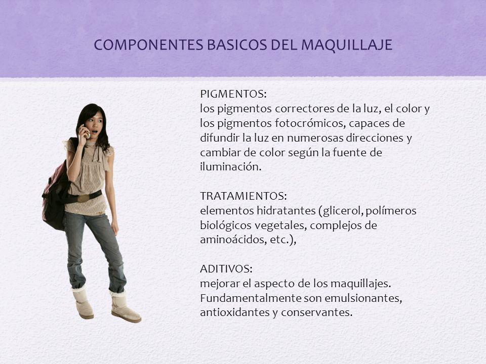COMPONENTES BASICOS DEL MAQUILLAJE