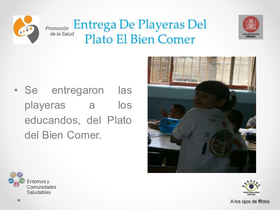 Entrega De Playeras Del Plato El Bien Comer