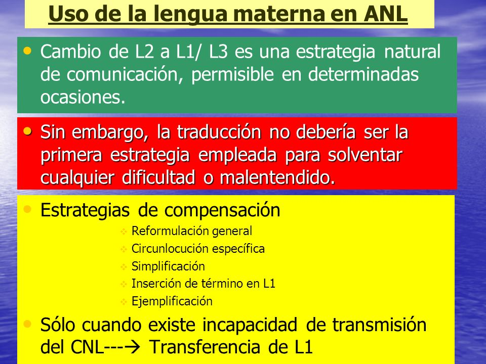 Uso de la lengua materna en ANL