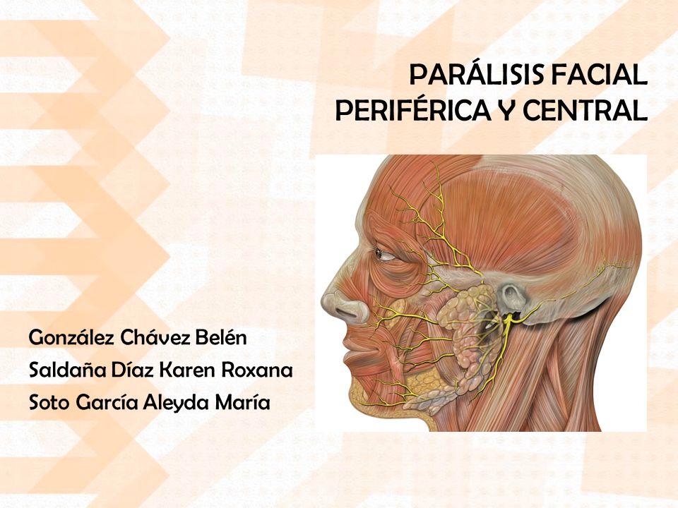 PARÁLISIS FACIAL PERIFÉRICA Y CENTRAL