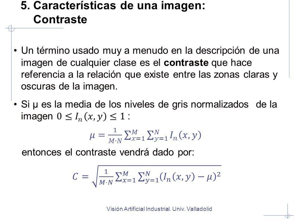 5. Características de una imagen: Contraste