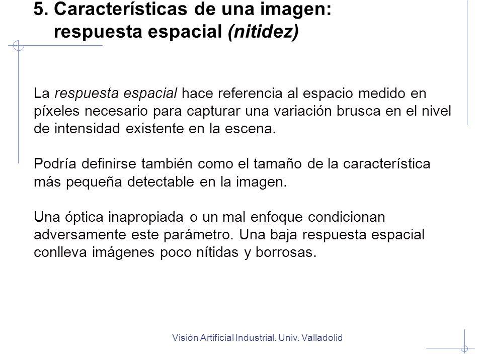5. Características de una imagen: respuesta espacial (nitidez)