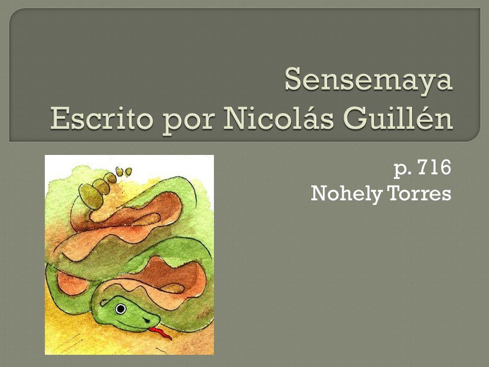 Sensemaya Escrito por Nicolás Guillén